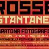 """ONLINE IL REGOLAMENTO 2016 DELLA MARATONA FOTOGRAFICA """"ROSSE ISTANTANEE"""""""