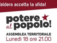 COSTRUIAMO UNA LISTA POPOLARE!                                                                 Prima Assemblea territoriale di POTERE AL POPOLO!
