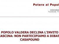 POTERE AL POPOLO VALDERA: NESSUN CONFRONTO CON CASAPOUND!