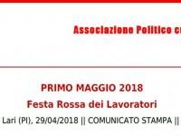 COMUNICATO STAMPA: PRIMO MAGGIO 2018, FESTA DEI LAVORATORI A LARI