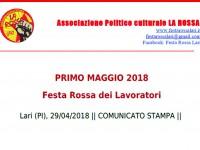 PRIMO MAGGIO 2018: COMUNICATO STAMPA, FESTA DEI LAVORATORI DI LARI