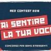RED CONTEST 2018: AL VIA LE SERATE MUSICALI. SEMIFINALI