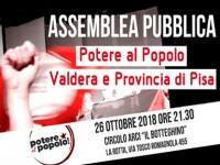POTERE AL POPOLO VALDERA E PROVINCIA DI PISA: ASSEMBLEA PUBBLICA 26 OTTOBRE 2018