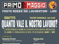 PRIMO MAGGIO 2019: DIBATTITO SUL VALORE REALE DEL LAVORO